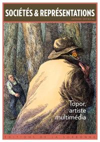 Sociétés & représentations. n° 44, Topor, artiste multimédia