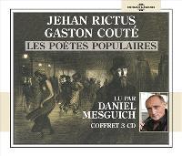 Jehan Rictus, Gaston Couté : les poètes populaires