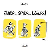 Junior... senior... dehors !