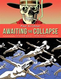 Awaiting the collapse : selected works 1974-2014