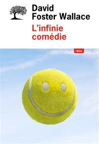 L'infinie comédie