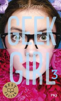 Geek girl. Volume 3