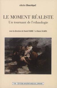 Le moment réaliste : un tournant de l'ethnologie