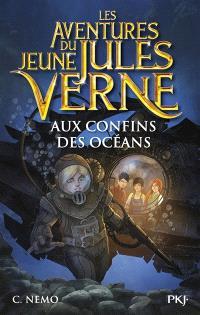 Les aventures du jeune Jules Verne. Volume 4, Aux confins des océans