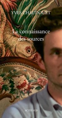 La connaissance des sources
