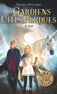 Gardiens des cités perdues. Volume 2, Exil