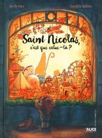 Saint Nicolas, c'est qui celui-là ?