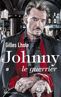 Johnny : le guerrier
