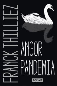 Angor; Pandemia
