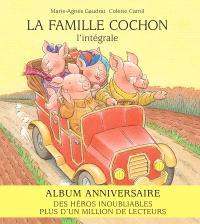 La famille Cochon : l'intégrale