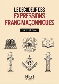 Le décodeur des expressions franc-maçonniques