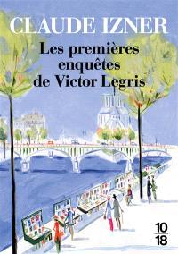 Les premières enquêtes de Victor Legris