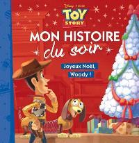 Toy story : joyeux Noël, Woody !