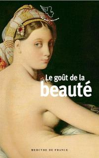 Le goût de la beauté