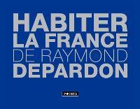 Habiter la France de Raymond Depardon