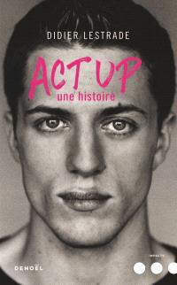 Act up : une histoire