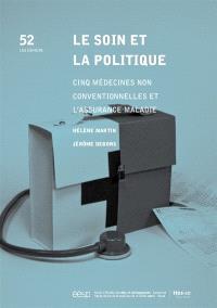 Le soin et la politique : cinq médecines non conventionnelles et l'assurance maladie