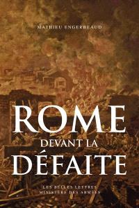 Rome devant la défaite (753-264 avant J.-C.)