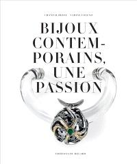 Bijoux contemporains, une passion