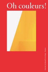 Oh couleurs ! : le design au prisme de la couleur