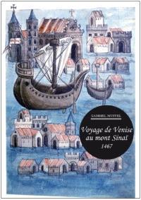 Voyage de Venise au mont Sinaï, 1467