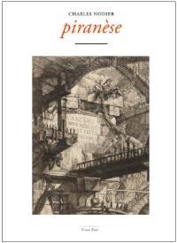 Piranèse : contes psychologiques à propos de la monomanie réflective