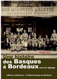 Une histoire des Basques à Bordeaux : XIXe-XXIe siècles