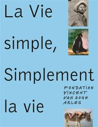 La vie simple, simplement la vie : songs of alienation