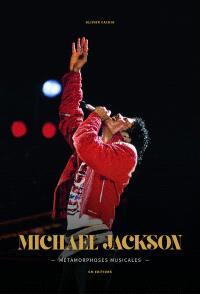 Michael Jackson : métamorphoses musicales