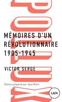 Mémoires d'un révolutionnaire  : 1905-1945