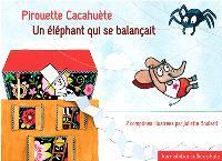 Pirouette cacahuète; Un éléphant qui se balançait