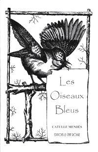 Les oiseaux bleus : recueil de contes