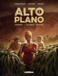 Alto plano. Volume 1, Colombie