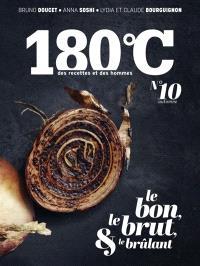 180 °C : des recettes et des hommes. n° 10