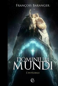 Dominium mundi : l'intégrale