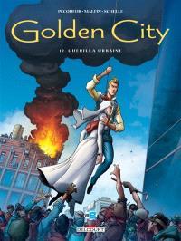 Golden city. Volume 12, Guérilla urbaine