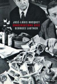 Conversations avec Georges Lautner