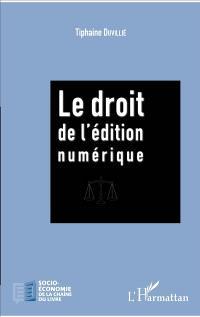 Le droit de l'édition numérique