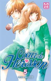 Coeur de hérisson. Volume 5