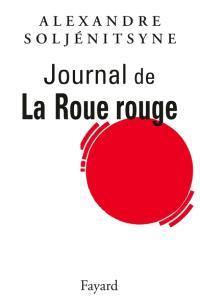 Journal de La roue rouge : 1960-1991