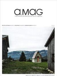 A.mag 11: Bechter Zaffignani/ Innauer Matt/ Bernardo Bauer