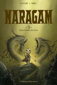Naragam. Volume 3, Dans l'ombre de Geön