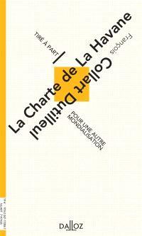 La Charte de La Havane : pour une autre mondialisation