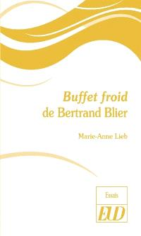 Buffet froid de Bertrand Blier