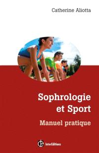 Sophrologie et sport : manuel pratique