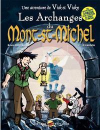 Une aventure de Vick et Vicky, Volume 6, Les archanges du Mont-Saint-Michel. Volume 2, Le pardon