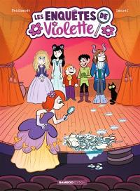 Les enquêtes de Violette. Volume 3