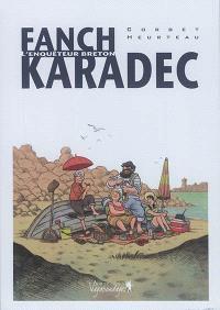 Fanch Karadec : l'enquêteur breton