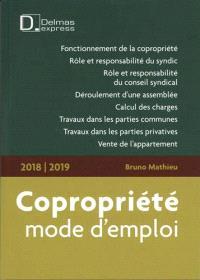 Copropriété, mode d'emploi : 2018-2019