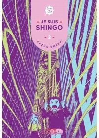 Je suis Shingo. Volume 2